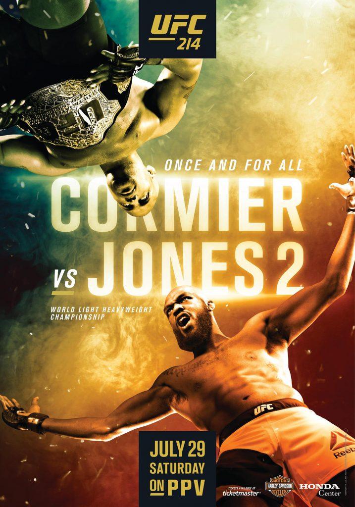 Daniel Cormier vs Jon Jones 2 - UFC 214 - July 29