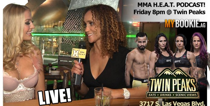 UFC 229 MMA H.E.A.T. Podcast LIVE From Twin Peaks On The Las Vegas Strip!