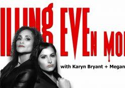Killing Even More with Karyn Bryant + Megan Olivi - LIVE Premiere (4/12 @ 7:30pm PT)